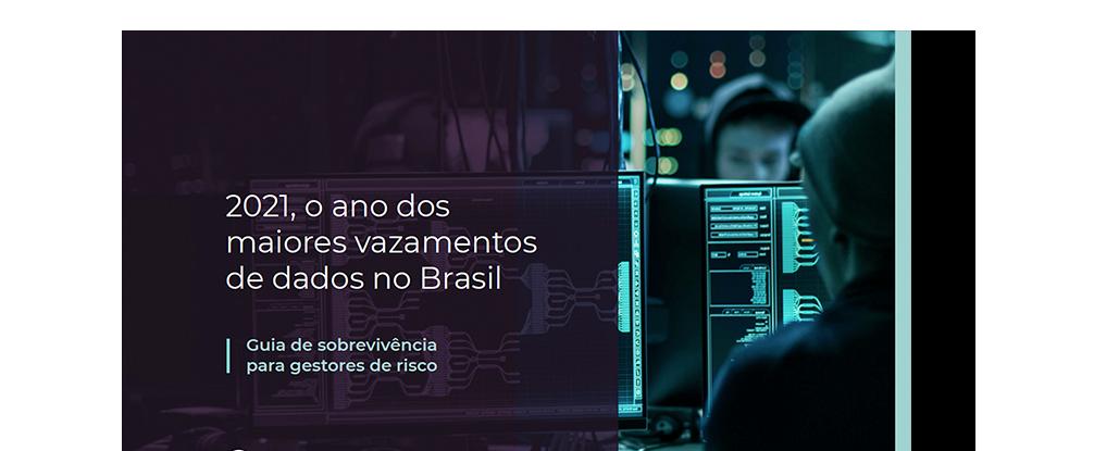 Gated_EBOOK_2021-o-ano-dos-maiores-vazamentos-de-dados-no-Brasil